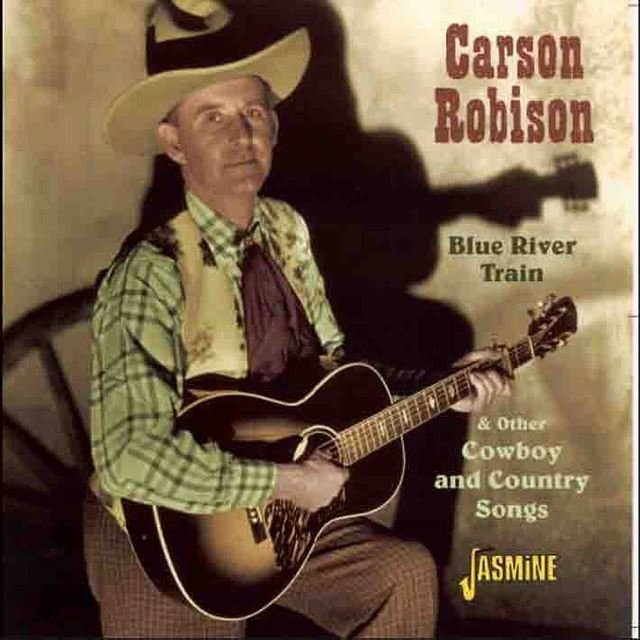 Blue River Train & Other Cowboy and Country Songs