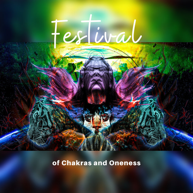 Festival of Chakras and Oneness: Meditation Music for Holistic Experience