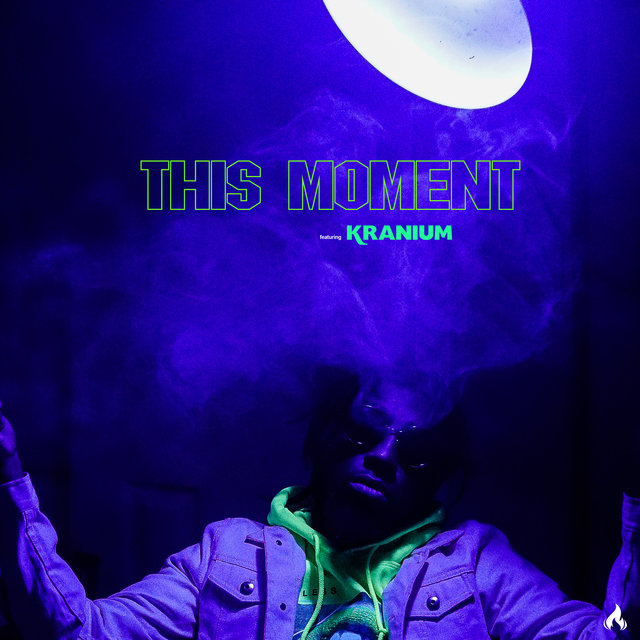 This Moment (feat. Kranium)