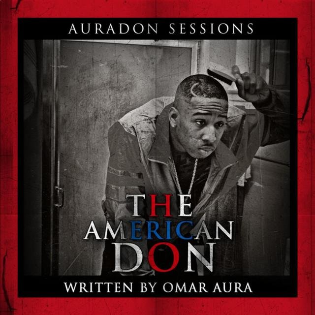 Auradon Sessions: The American Don