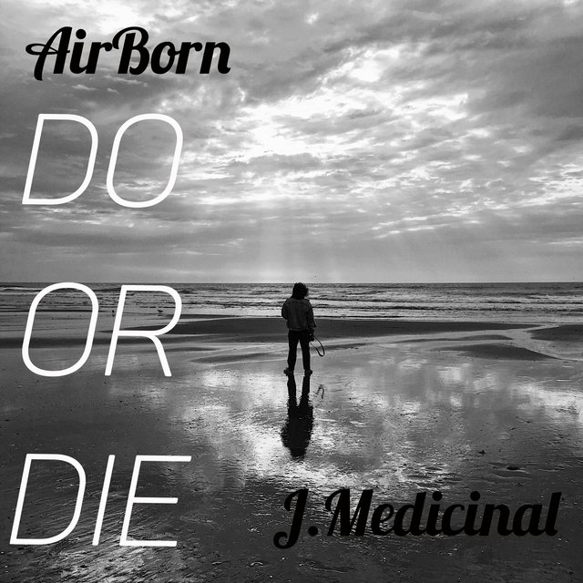Do or Die (feat. J.Medicinal)