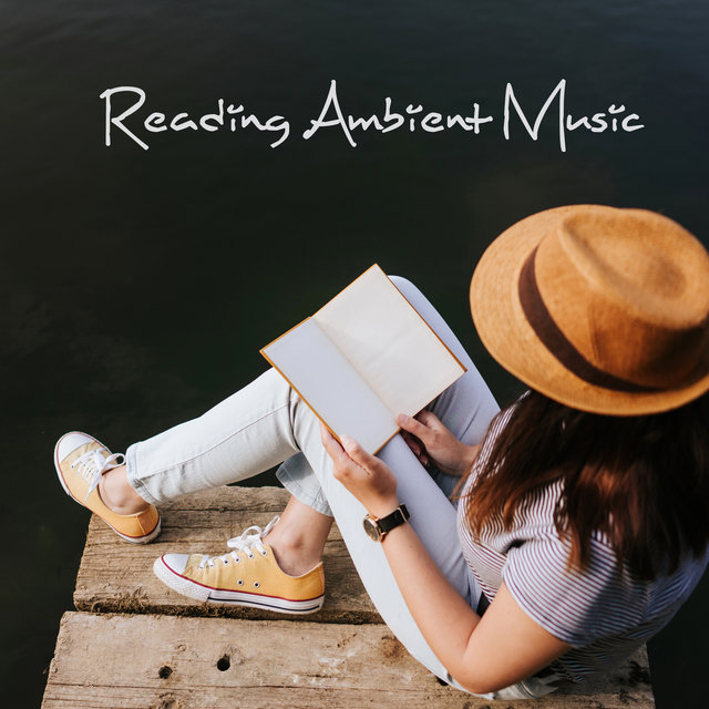 Reading Ambient Music: Perfect Background for Working, Studying and Concentrating