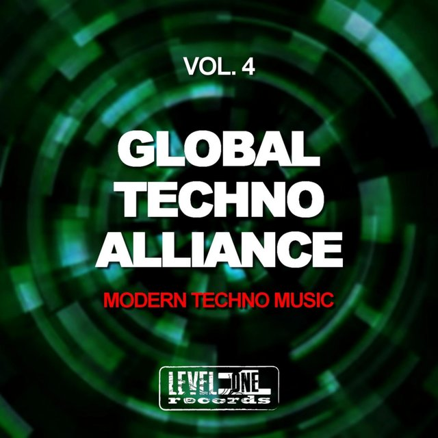 Global Techno Alliance, Vol. 4 (Modern Techno Music)
