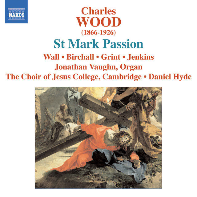 Wood, C.: St. Mark Passion