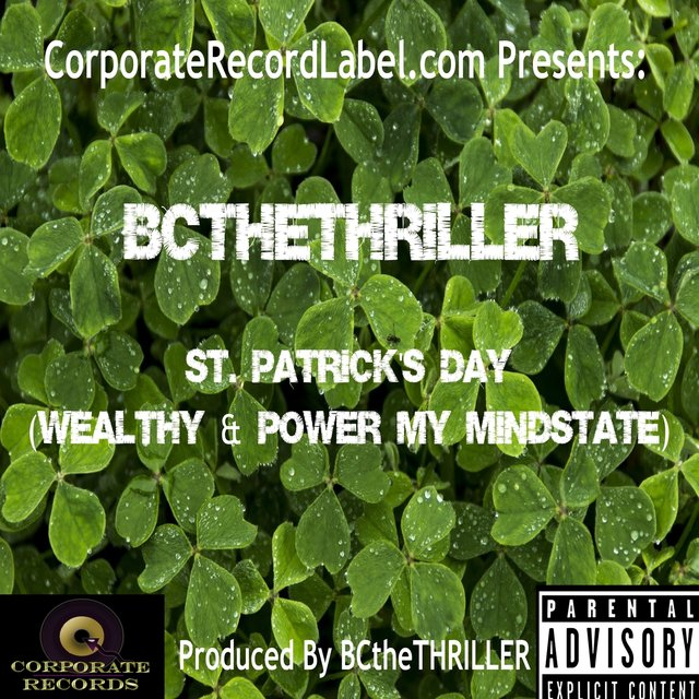 St. Patrick's Day (Wealthy & Power My MindState)