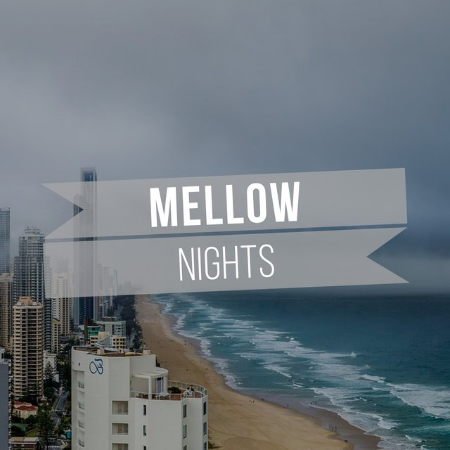 # Mellow Nights