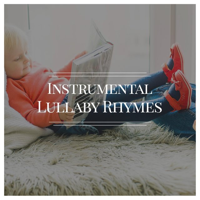 Instrumental Lullaby Rhymes