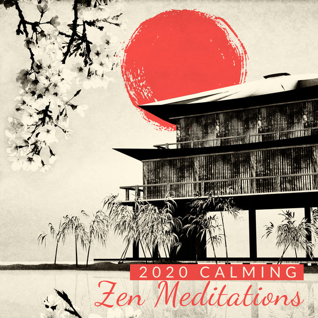 2020 Calming Zen Meditations