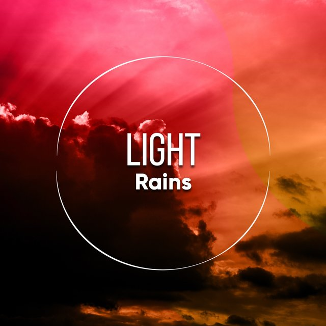 #Light Rains