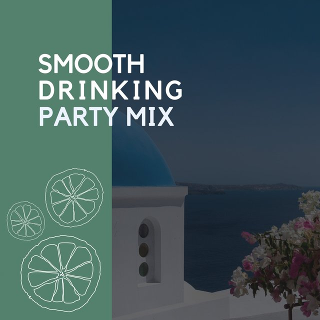 Smooth Drinking Party Mix