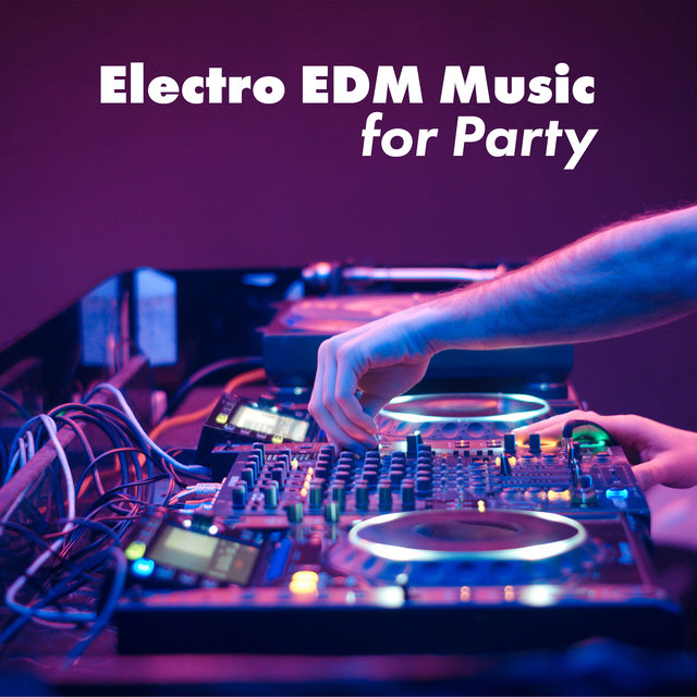 Electro EDM Music Compilation for Party
