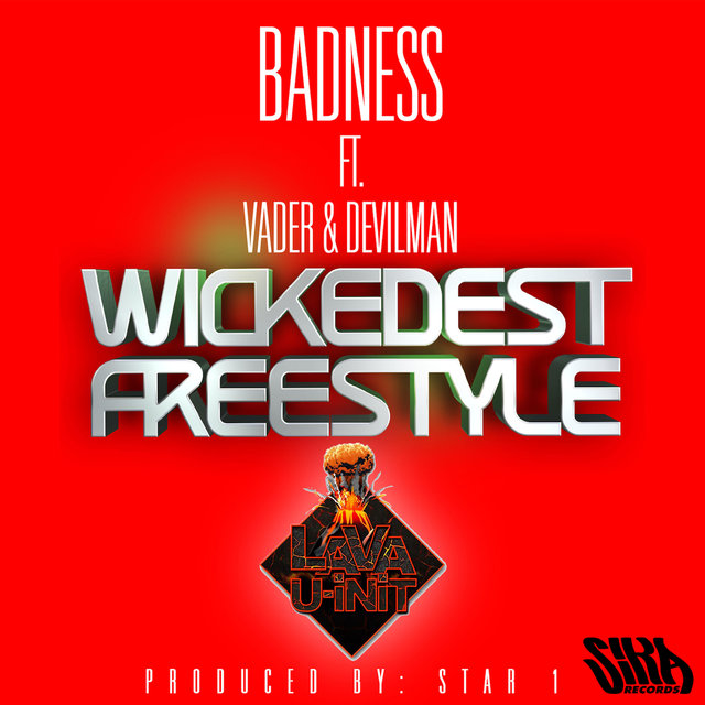 Wickedest Freestyle