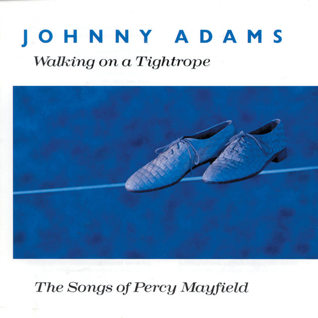 Walking On A Tightrope - The Songs Of Percy Mayfield