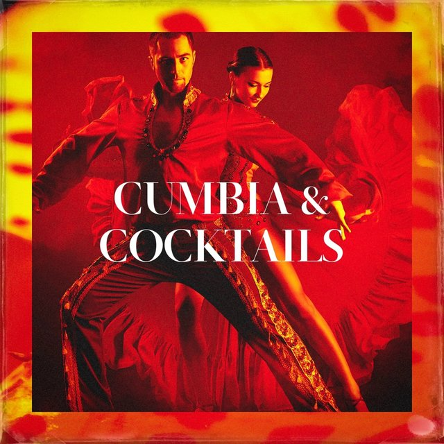 Cumbia & Cocktails