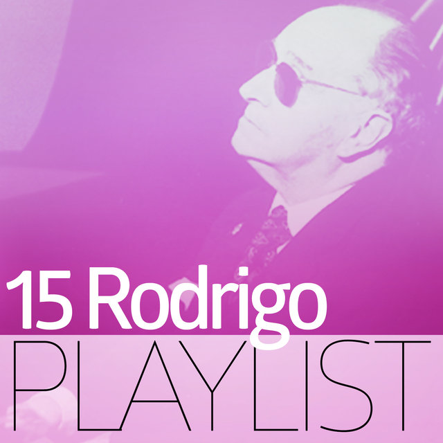 15 Rodrigo Playlist
