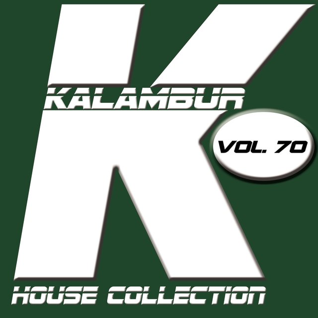 Kalambur House Collection Vol. 70
