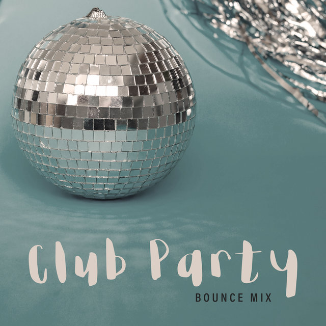 Club Party Bounce Mix - EDM 2020, Strobe Lights, Deep Chillout Lounge, Paradise City, Places and Faces, Heart Beat, After Hours