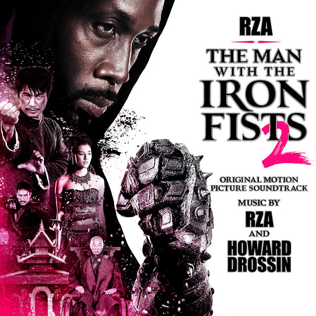 The Man With The Iron Fists 2 (Original Motion Picture Soundtrack)