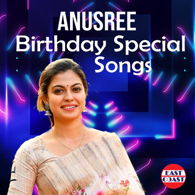 Anusree Birthday Special Songs