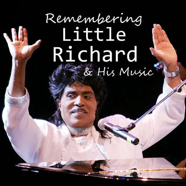 Remembering Little Richard & His Music