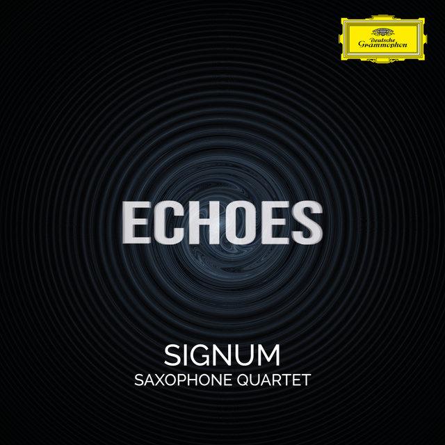Cover art for album Echoes by Signum Saxophone Quartet