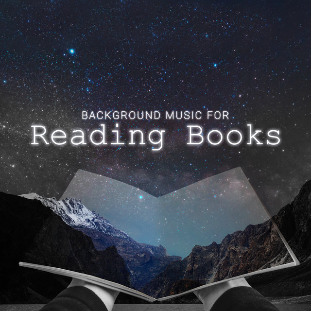 Background Muisc for Reading Books: A Collection of Calming Nature Sounds & Relaxing Instrumental Music for Reading