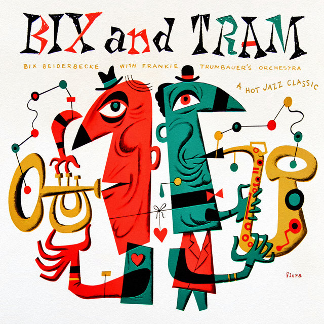 Bix and Tram: A Hot Jazz Classic