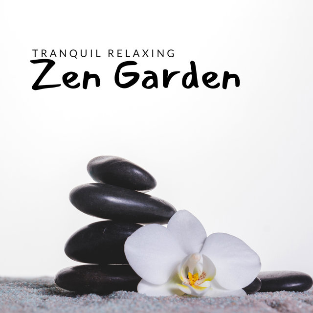 Tranquil Relaxing Zen Garden: New Age Music 2020, Soothing & Calming Sounds for Relax & Rest, Stress Relief, Anxiety Help
