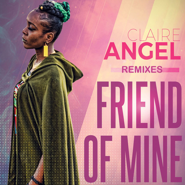 Friend Of Mine (Remixes)