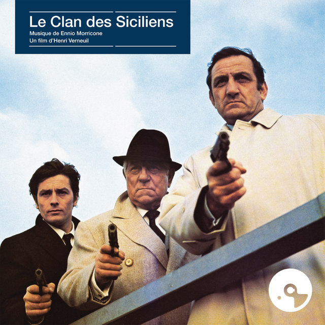 Le clan des Siciliens (Original Motion Picture Soundtrack)