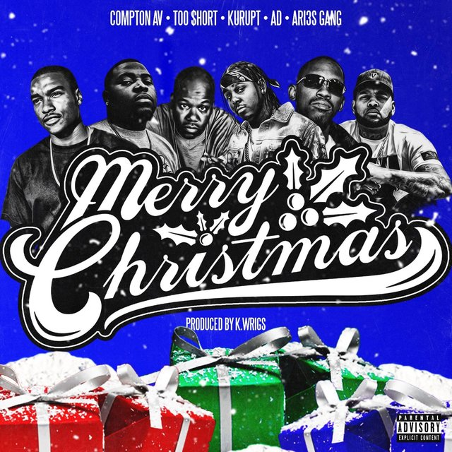 Merry Christmas (feat. Too $hort, Kurupt, AD & Ari3s Gang)