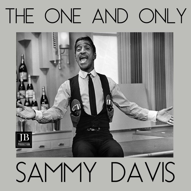 The One and Only Sammy Davis