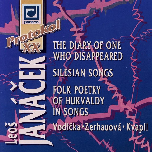Janáček: The Diary of One Who Disappeared, Silesian Songs, Folk Poetry