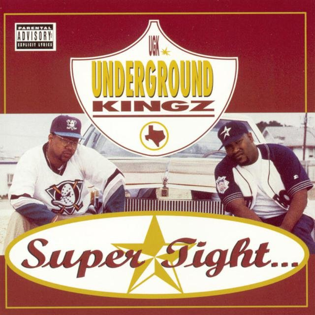 Cover art for album Super Tight by UGK (Underground Kingz)