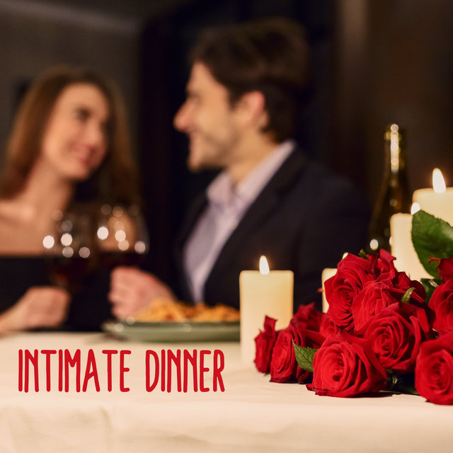 Intimate Dinner: Romantic Music for Couples