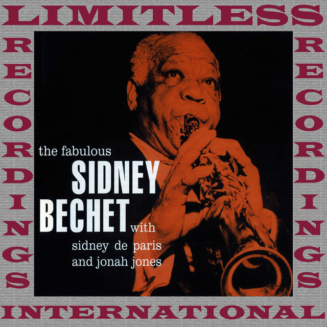 The Fabulous Sidney Bechet, The Complete Sessions