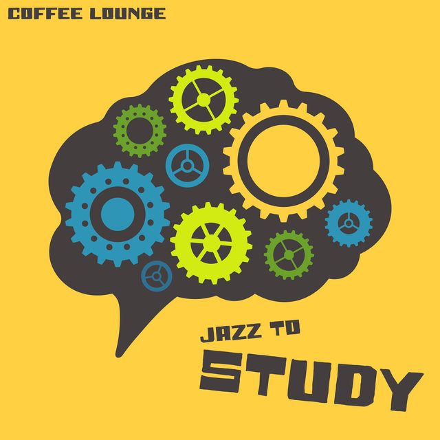 Coffee Lounge Jazz to Study (Soothing Music Mix of Background and Bossa Nova Jazz)