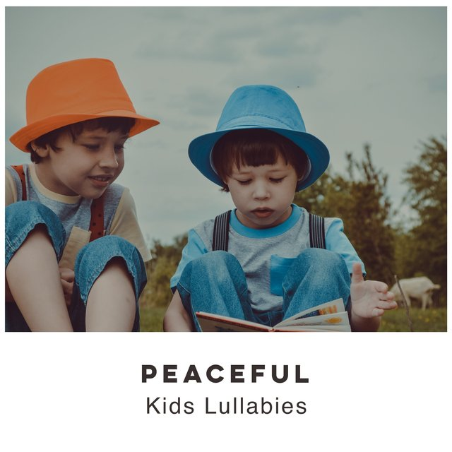 # Peaceful Kids Lullabies