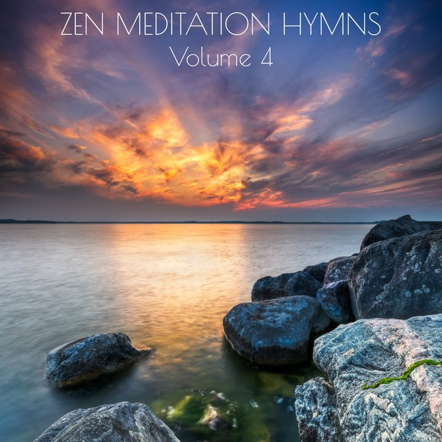 Zen Meditation Hymns, Vol. 4