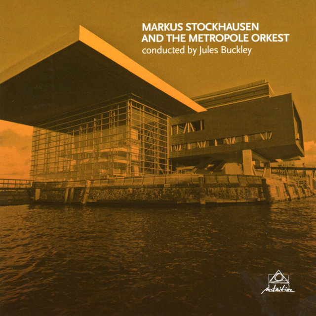 Markus Stockhausen and the Metropole Orkest