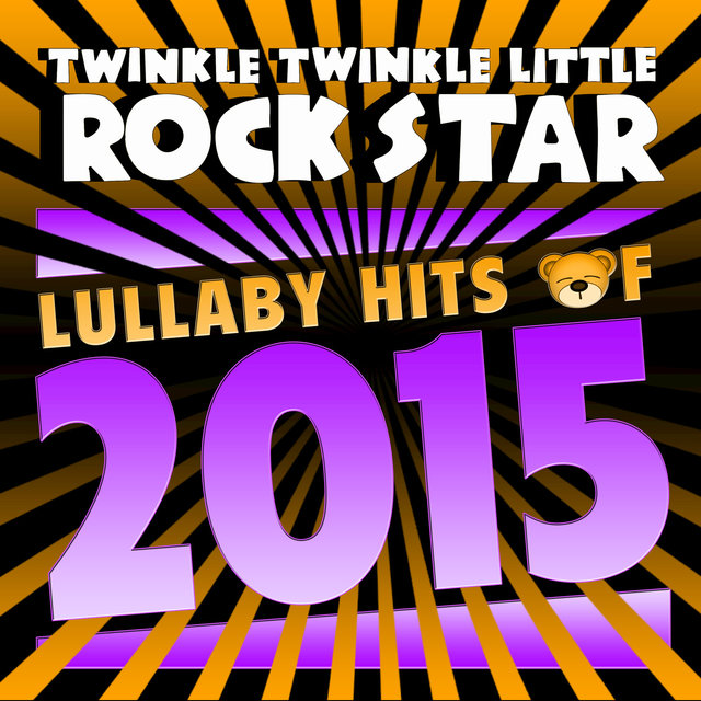 Lullaby Hits of 2015