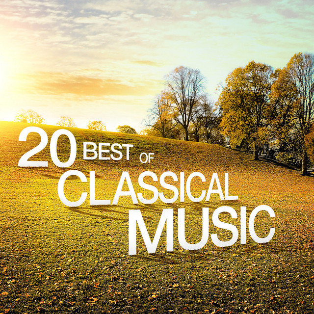 20 Best of Classical Music