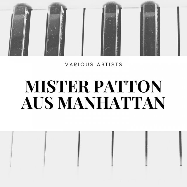 Mister Patton aus Manhattan