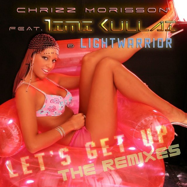Let's Get Up: The Remixes