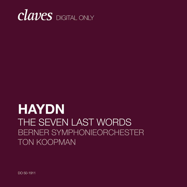 Haydn: The Seven Last Words of Christ, Hob. XX:1