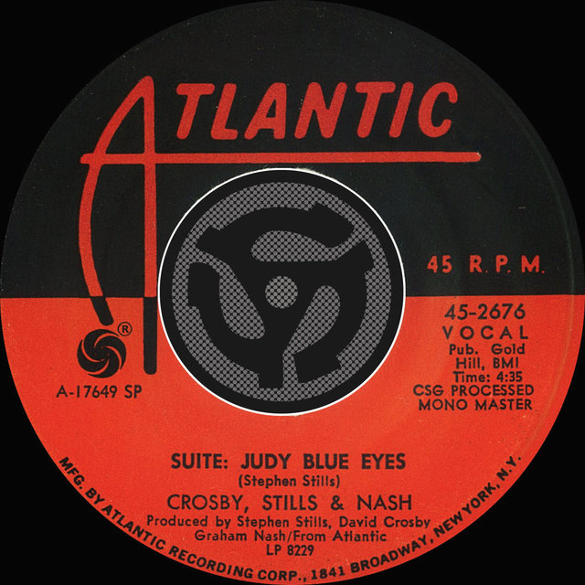 Suite: Judy Blue Eyes / Long Time Gone [Digital 45]