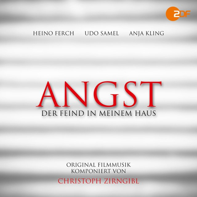 Angst - Der Feind in meinem Haus (Original Motion Picture Soundtrack)