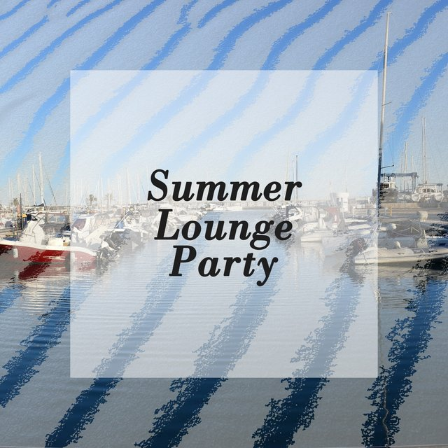 Summer Lounge Party