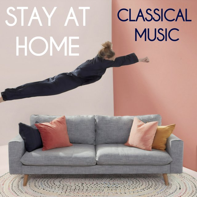 Stay at Home Classical Music