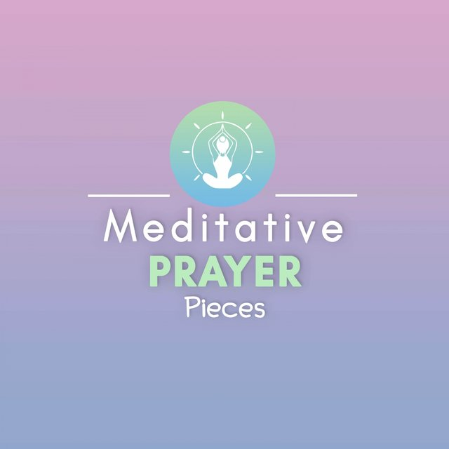 Meditative Prayer Pieces